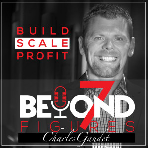 Beyond 7 Figures, Build, Scale, Profit Podcast with Nikhil Choudhary and David Renard